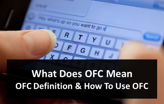 What Does OFC Mean