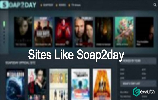 Sites Like Soap2Day