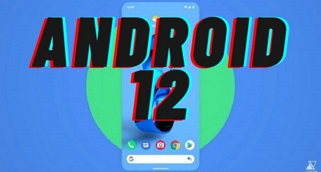 Latest Android 12 Leaks