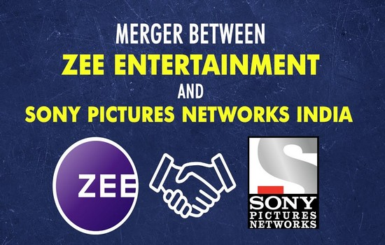 Zee Entertainment & Sony Pictures Merging